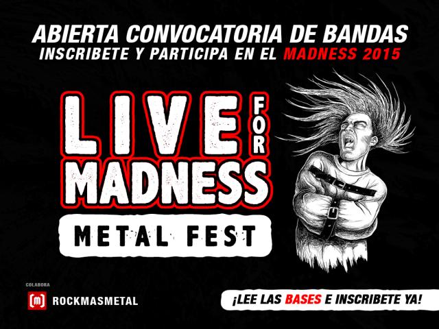 Convocatoria de bandas V LIVE FOR MADNESS METAL FEST (2015)