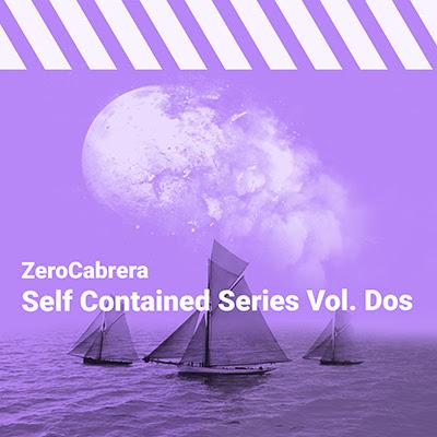 Zero Cabrera Self Contained Series Vol Dos