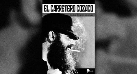 El Carretero Cosaco, nuevo libro de Kutxi Romero