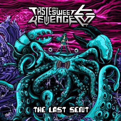 TasteMySweetRevenge_TheLastSent