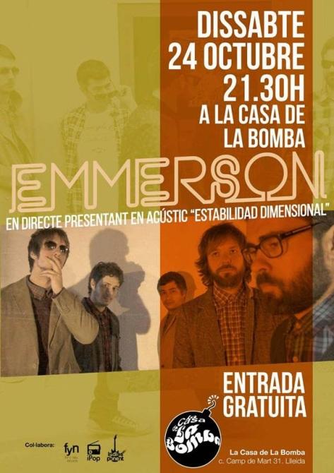 Emmerson el sábado 24 en La Casa de la Bomba - Lleida