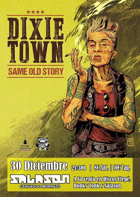 Dixie Town presentan Same Old Story en Galicia 30D