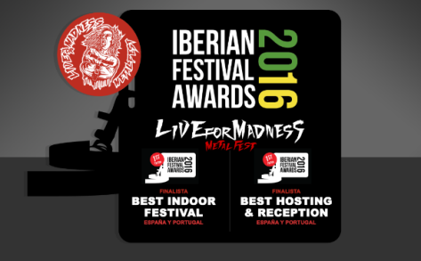 Live for Madness Metal Fest finalista en los Iberian Festival Awards
