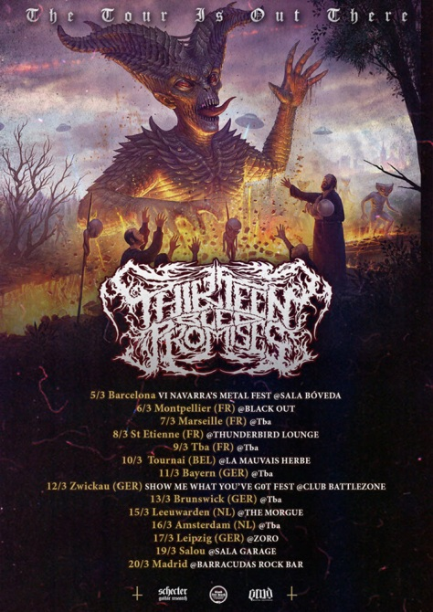 THE TOUR IS OUT THERE – Gira europea de Thirteen Bled Promises