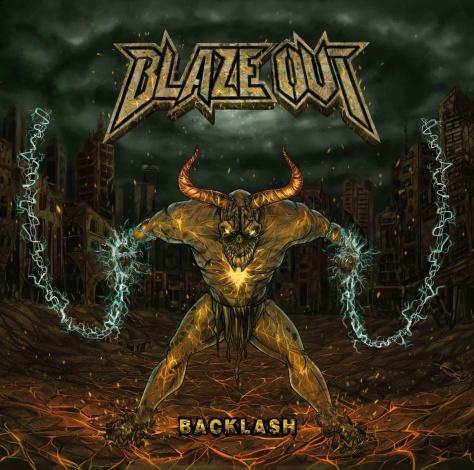 Backlash,  Blaze Out