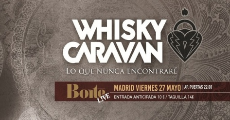 whisky caravan concierto