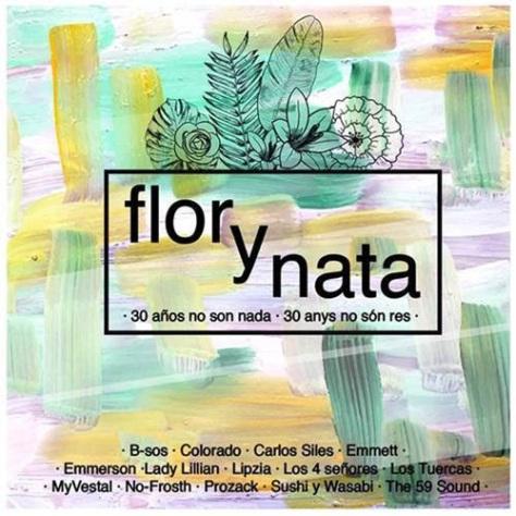 Flor y Nata Records - 30 años no son nada - 30 anys no són res - disco
